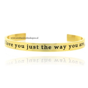quote armband I love you just the way you are goud