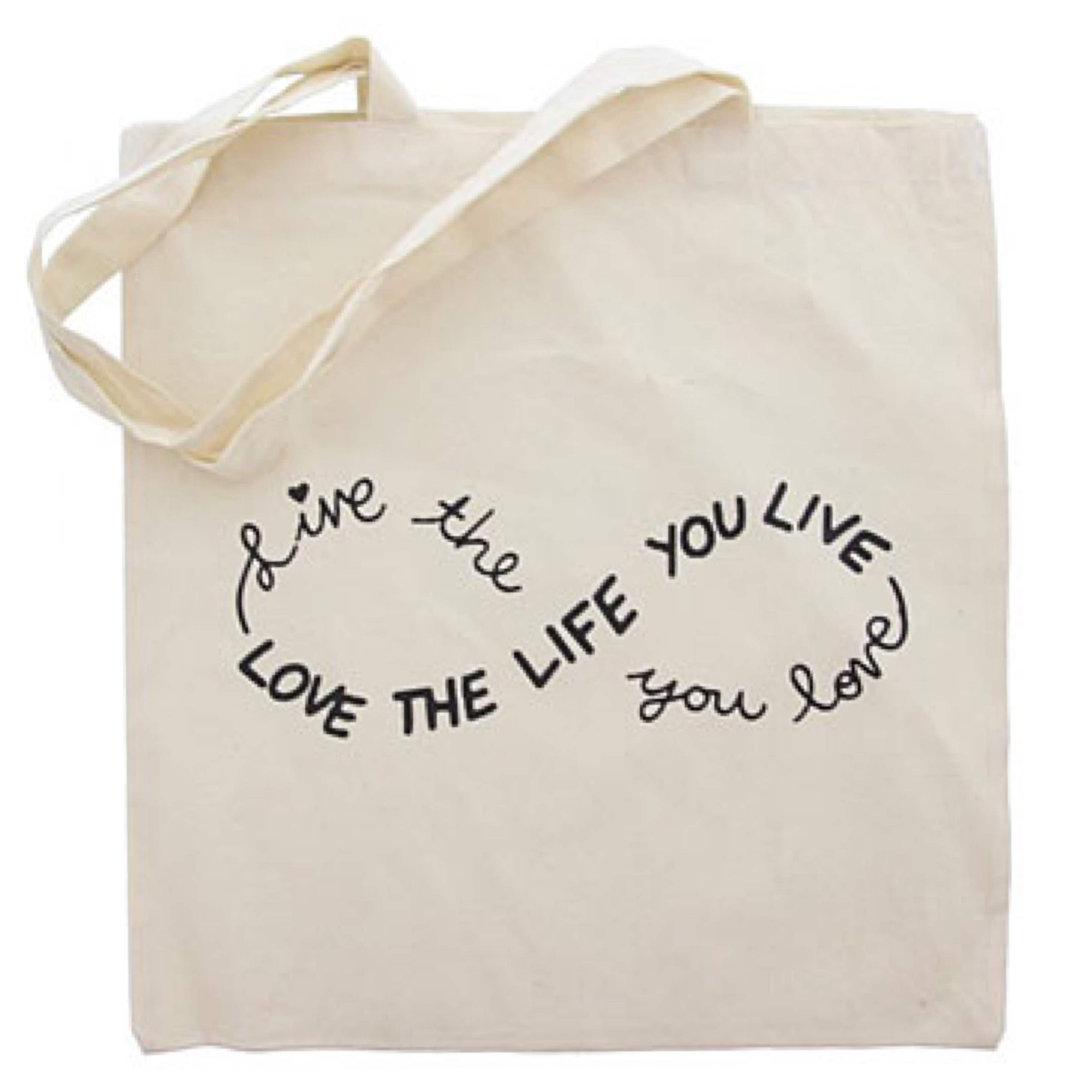 Tote Bag Love the Life you Live